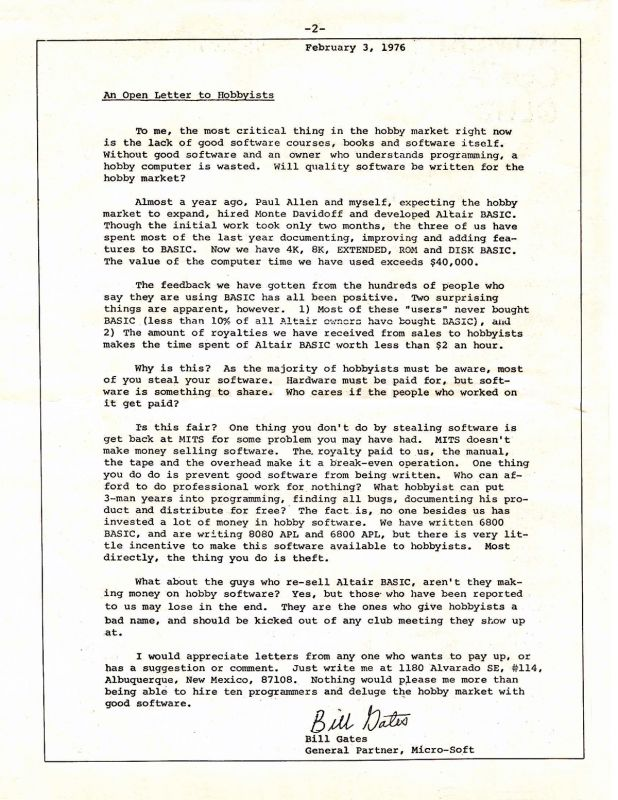 Bill Gates, Open Letter to Hobbyists, The Homebrew Computer Club Newsletter, January 1976.